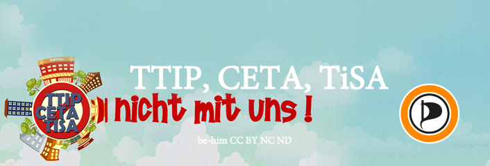 PIRATEN - TTIP CETA TISA - KOMMUNEN GEGEN TTIP - be-him CC BY NC